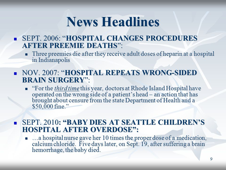 "9 News Headlines SEPT. 2006: ""HOSPITAL CHANGES PROCEDURES AFTER PREEMIE DEATHS"": SEPT. 2006: ""HOSPITAL CHANGES PROCEDURES AFTER PREEMIE DEATHS"": Three"