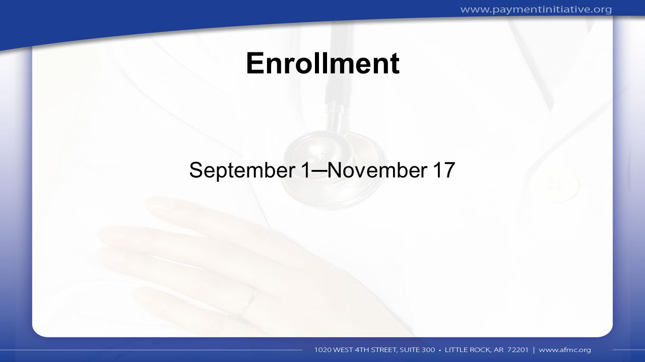 3 Enrollment September 1─November 17