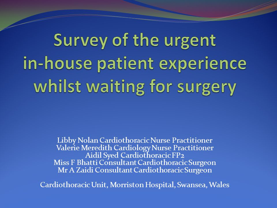 Experience in waiting for surgery