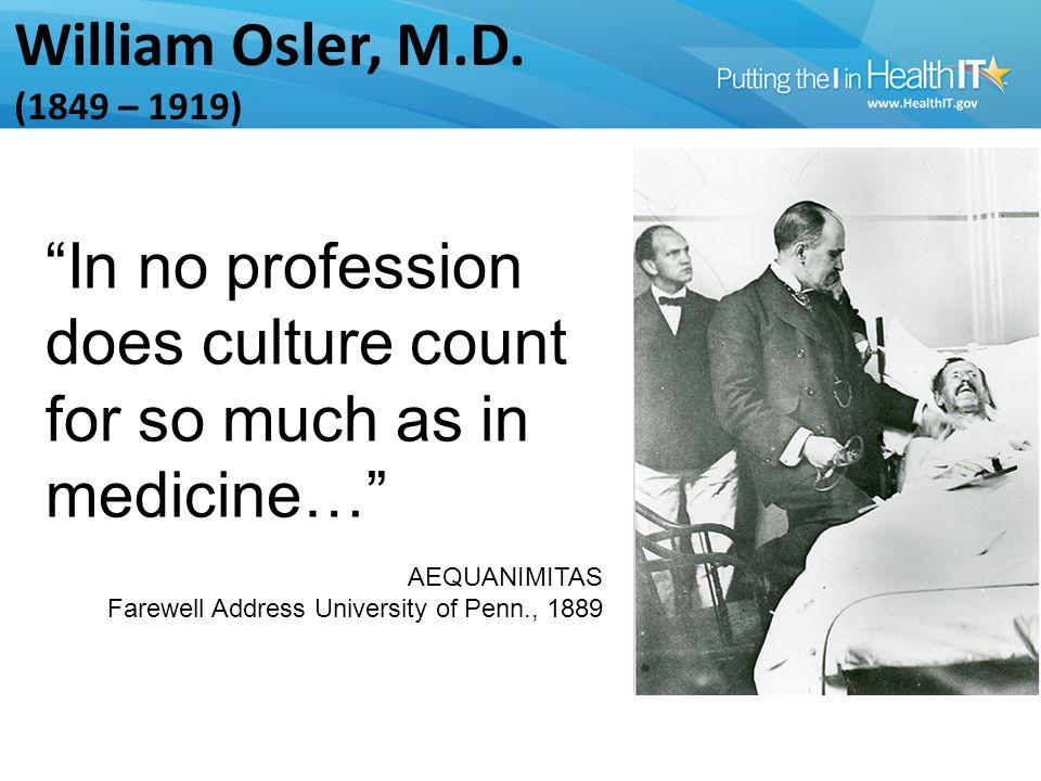 William Osler, M.D.