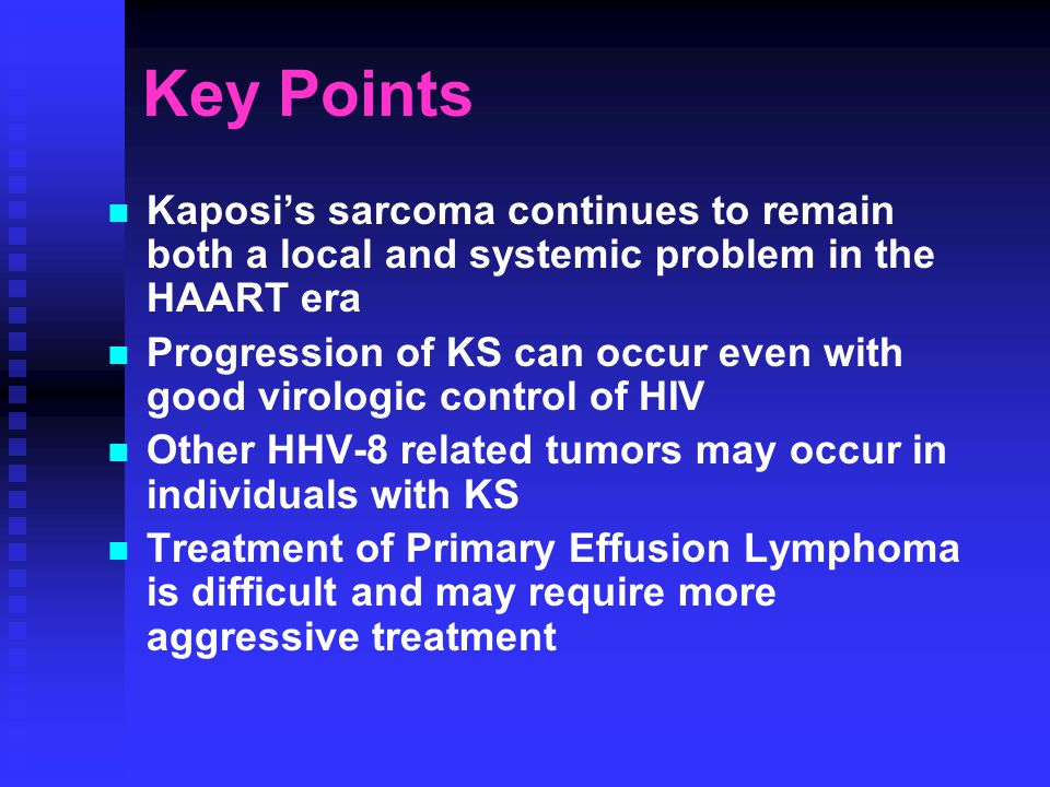 Key Points Kaposi's sarcoma continues to remain both a local and systemic problem in the HAART era Progression of KS can occur even with good virologi