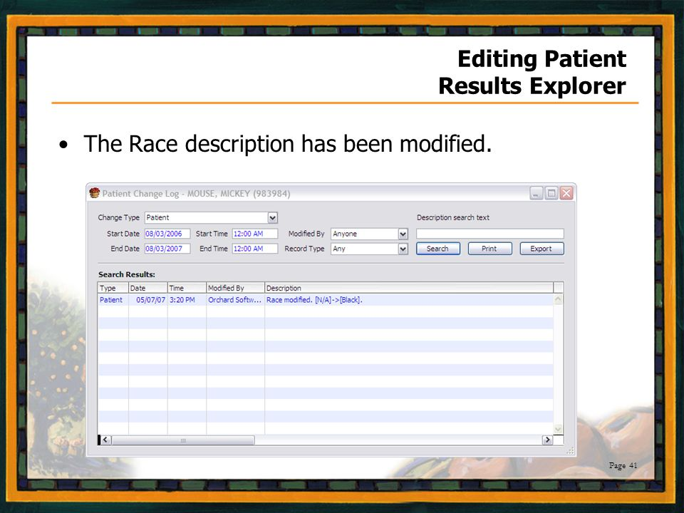 Page 41 Editing Patient Results Explorer The Race description has been modified.