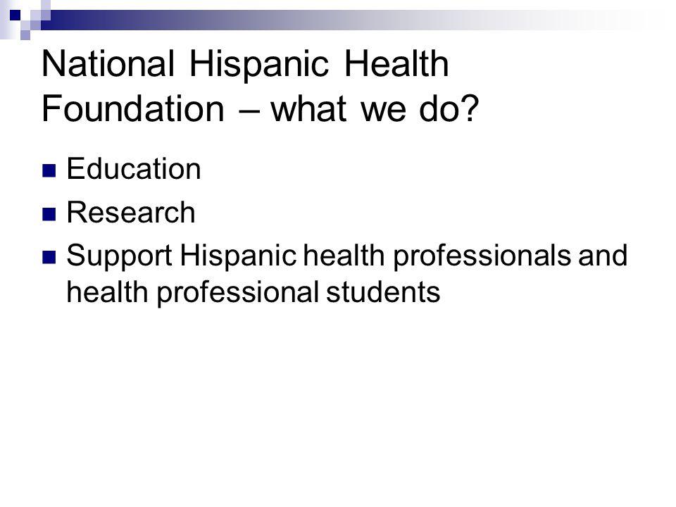 National Hispanic Health Foundation – what we do.