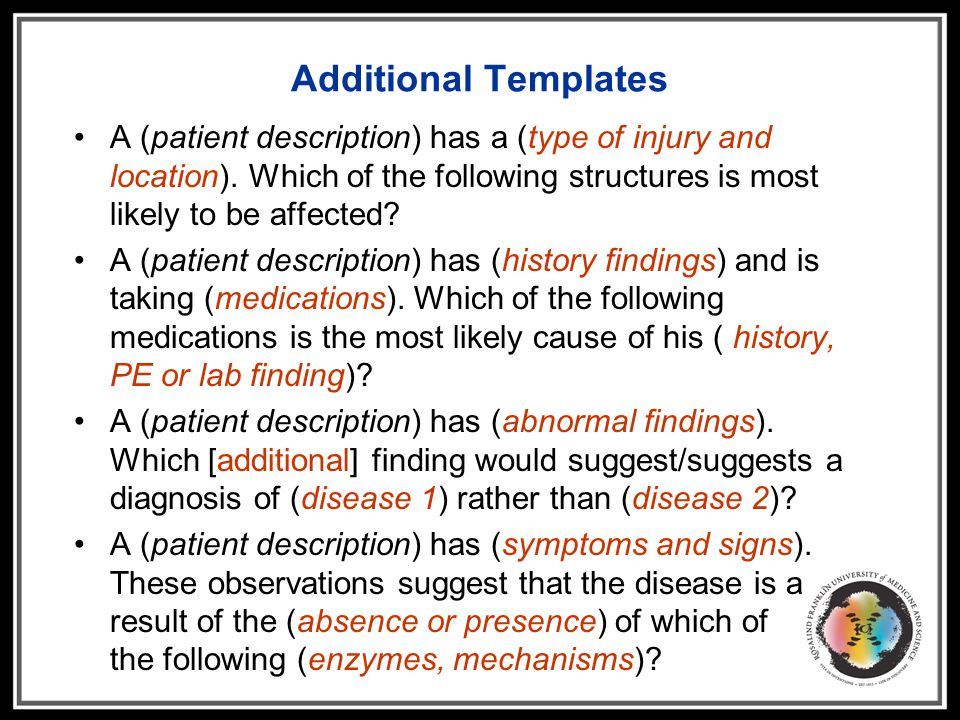 Additional Templates A (patient description) has a (type of injury and location). Which of the following structures is most likely to be affected? A (