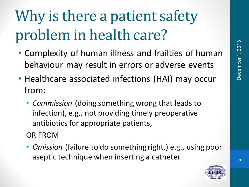 Why is there a patient safety problem in health care.