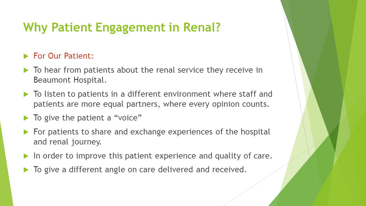 Why Patient Engagement in Renal.