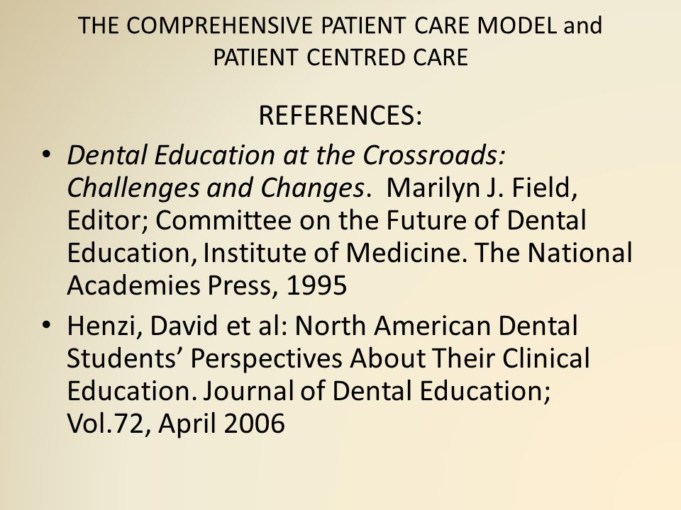 THE COMPREHENSIVE PATIENT CARE MODEL and PATIENT CENTRED CARE This instructional method did not account for different styles or pace of learning.