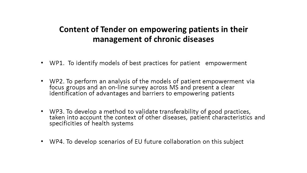 Content of Tender on empowering patients in their management of chronic diseases WP1. To identify models of best practices for patient empowerment WP2