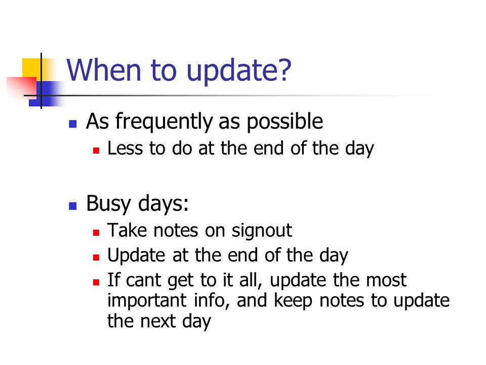 When to update.