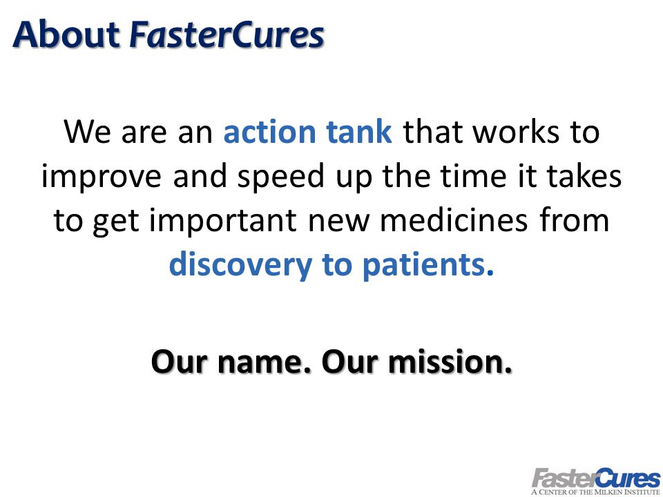 Subscribe to FasterCures' SmartBrief The latest developments in medical research delivered to you every Tuesday and Thursday to keep you current on relevant news.
