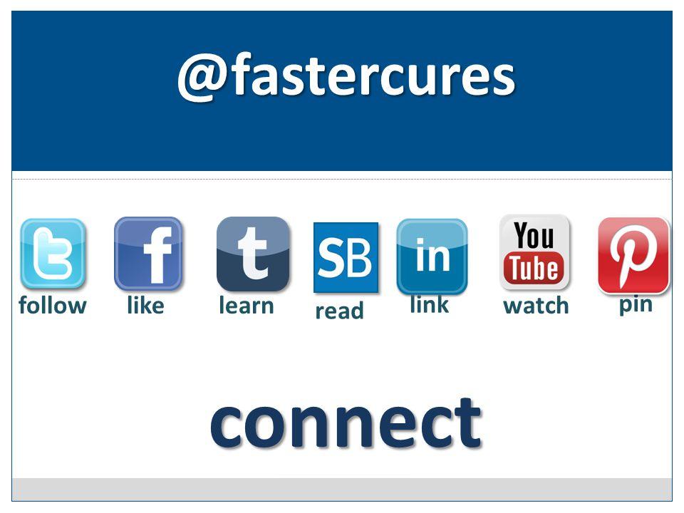 followlike link watch read learn pin @fastercures connect
