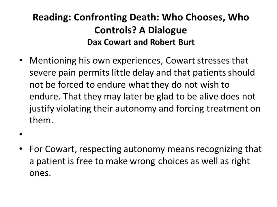 Reading: Confronting Death: Who Chooses, Who Controls.