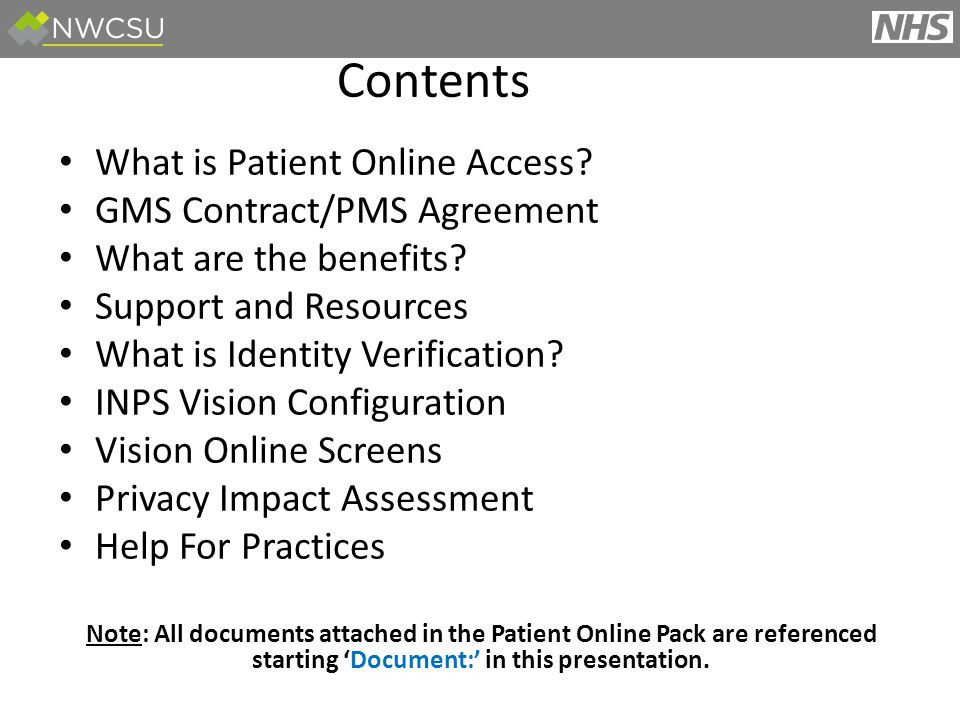 What is Patient Online Access. GMS Contract/PMS Agreement What are the benefits.