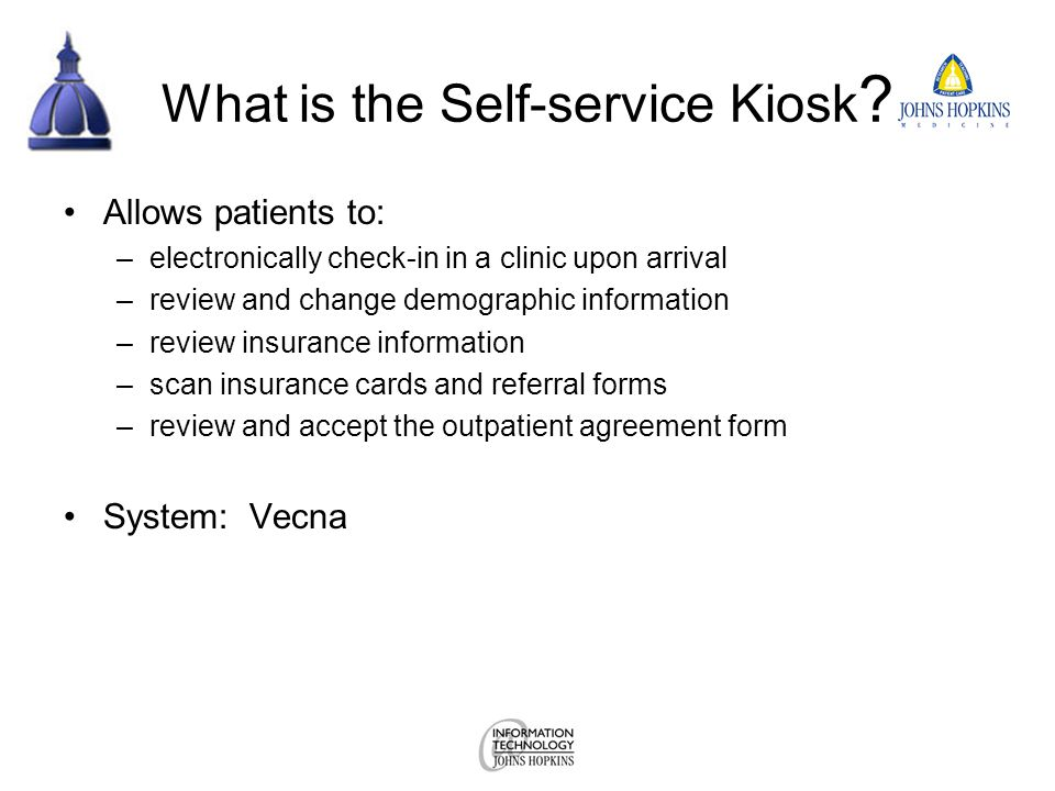 What is the Self-service Kiosk .