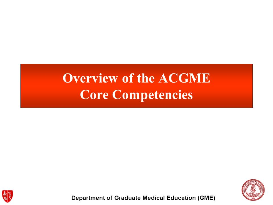Department of Graduate Medical Education (GME) SYSTEMS-BASED PRACTICE Documentation of preparation and presentation of QA or systems-related project Documentation of resident participation in departmental QI or systems related conferences