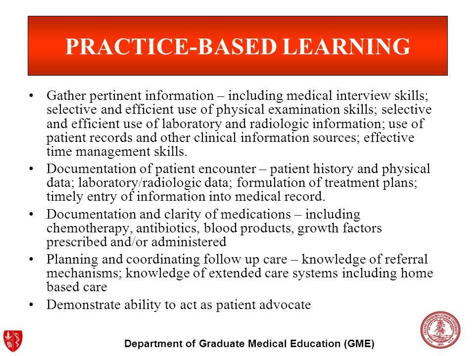 Department of Graduate Medical Education (GME) PROFESSIONALISM Documentation of remediation of deficiency related to professionalism identified on 360 or faculty evaluations Documentation of compliance with, or remediation of failure to comply with, departmental, institutional, and/or governmental regulations Documentation of remediation of deficiency in conference attendance
