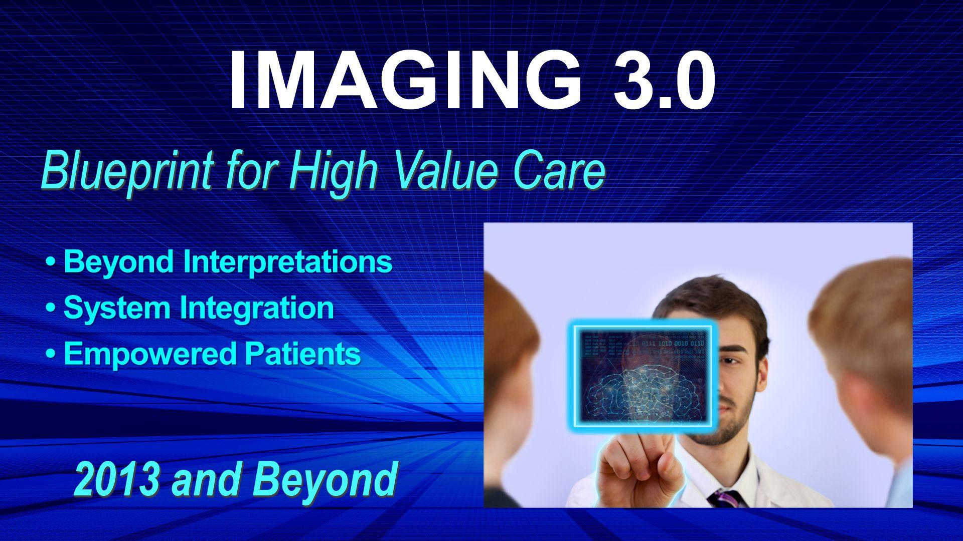 Beyond Interpretations Beyond Interpretations System Integration System Integration Empowered Patients Empowered Patients
