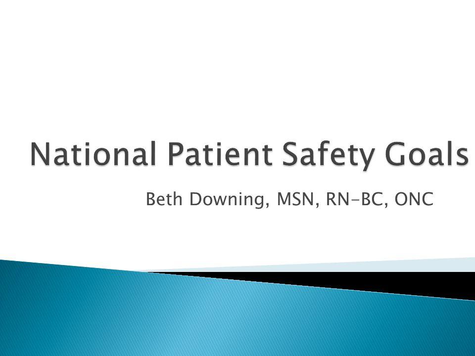 Beth Downing, MSN, RN-BC, ONC