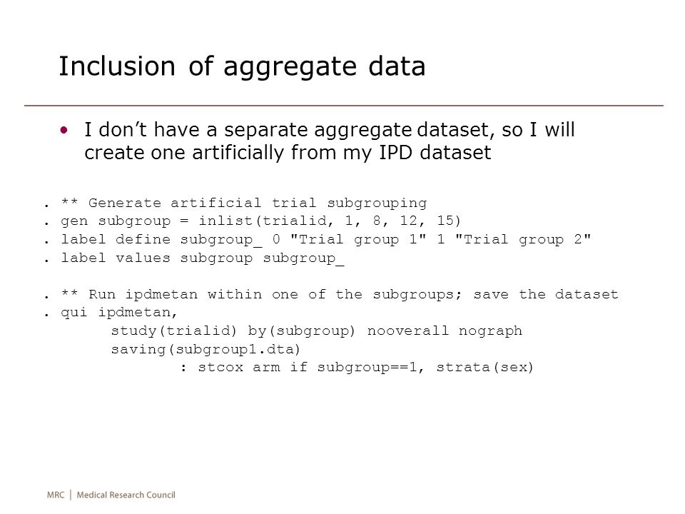 Inclusion of aggregate data I don't have a separate aggregate dataset, so I will create one artificially from my IPD dataset.