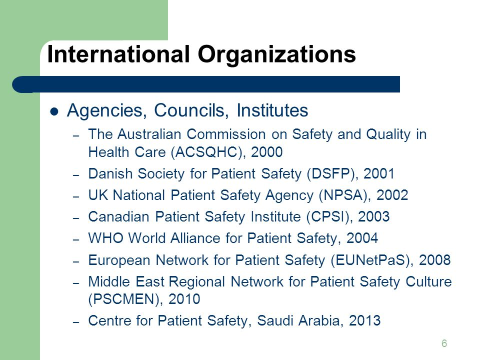 6 International Organizations Agencies, Councils, Institutes – The Australian Commission on Safety and Quality in Health Care (ACSQHC), 2000 – Danish