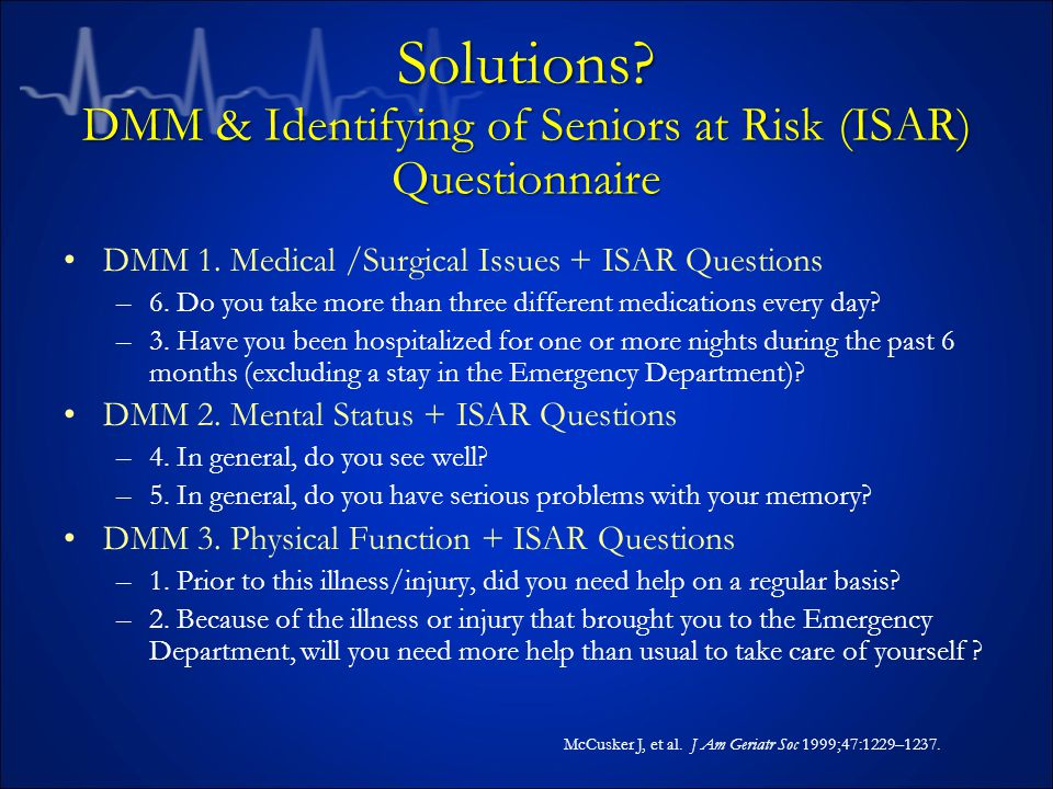 Solutions. DMM & Identifying of Seniors at Risk (ISAR) Questionnaire DMM 1.