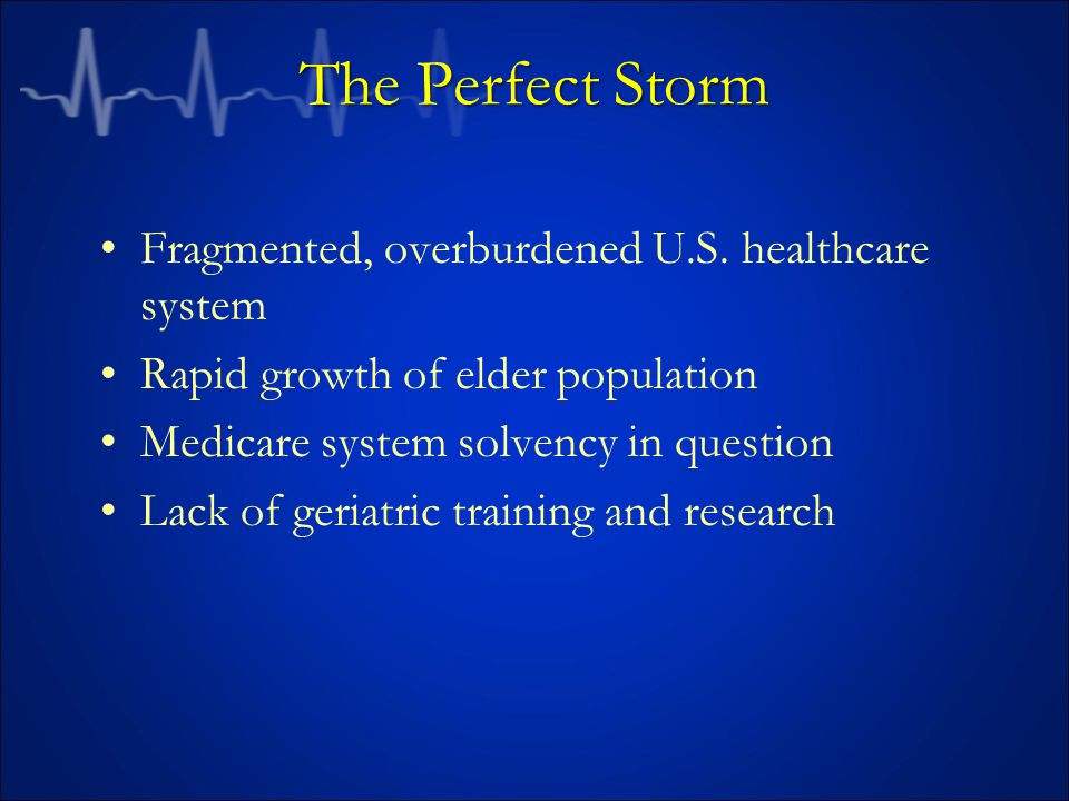 The Perfect Storm Fragmented, overburdened U.S.