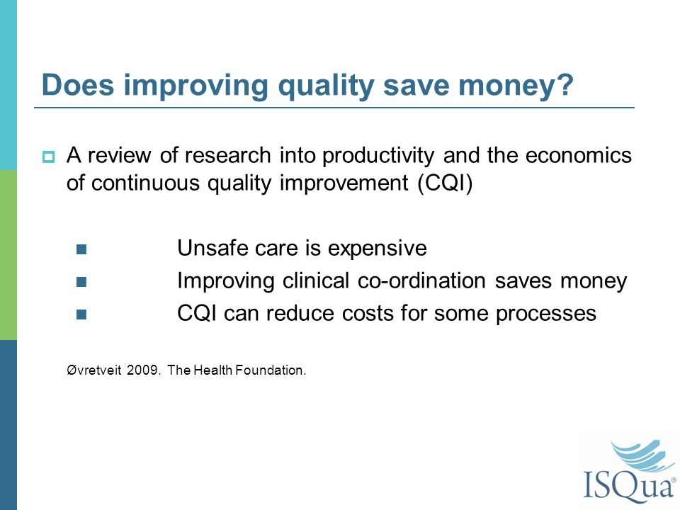 Does improving quality save money.