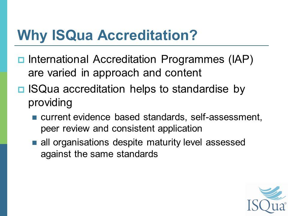 Why ISQua Accreditation.