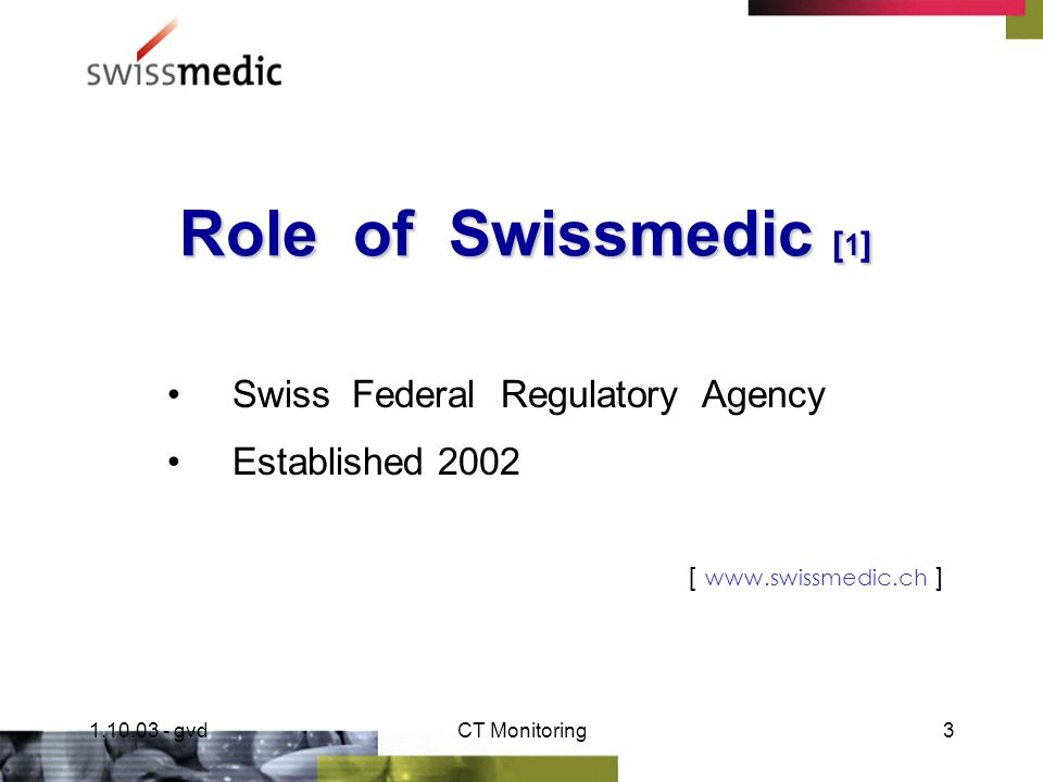 1.10.03 - gvdCT Monitoring2 Study Notification Activity ( 1996 - 2003 ) Review of the Clinical Trials activity in Switzerland G.