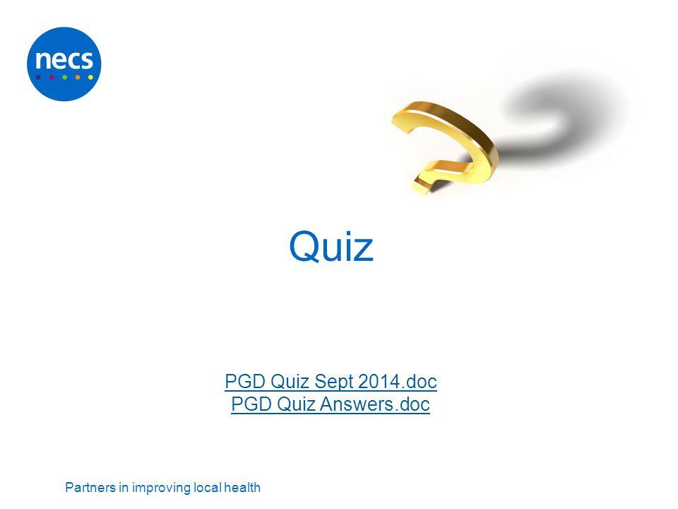 Partners in improving local health Quiz PGD Quiz Sept 2014.doc PGD Quiz Answers.doc PGD Quiz Sept 2014.doc PGD Quiz Answers.doc