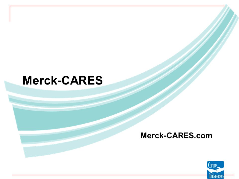 Merck-CARES Merck-CARES.com