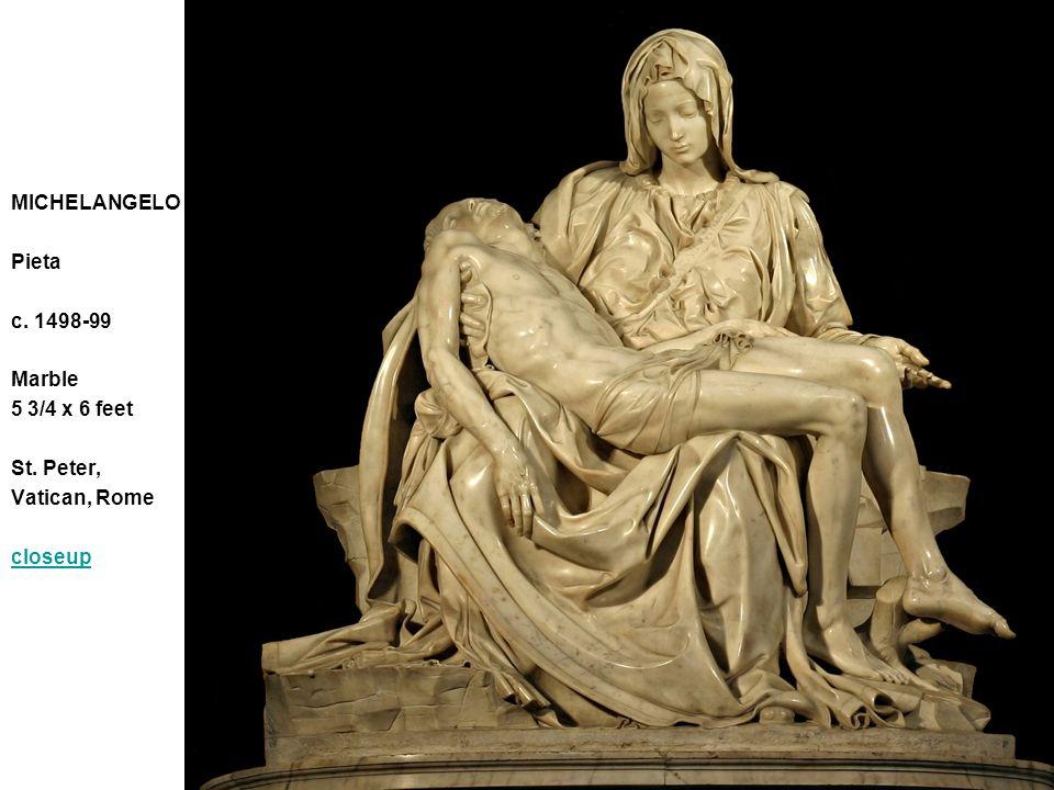 MICHELANGELO Pieta c. 1498-99 Marble 5 3/4 x 6 feet St. Peter, Vatican, Rome closeup