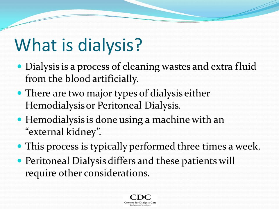 What is dialysis.