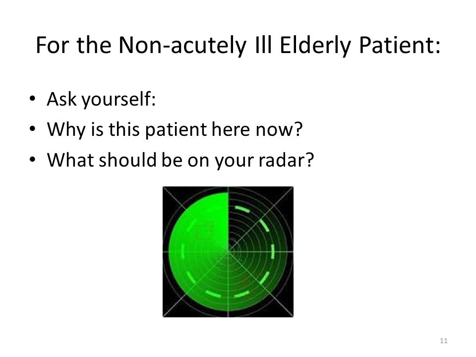 Geriatric Assessment and the Emergency Department (ED) The goal is to provide a geriatric context as you evaluate seemingly stable elderly ambulatory ED patients.