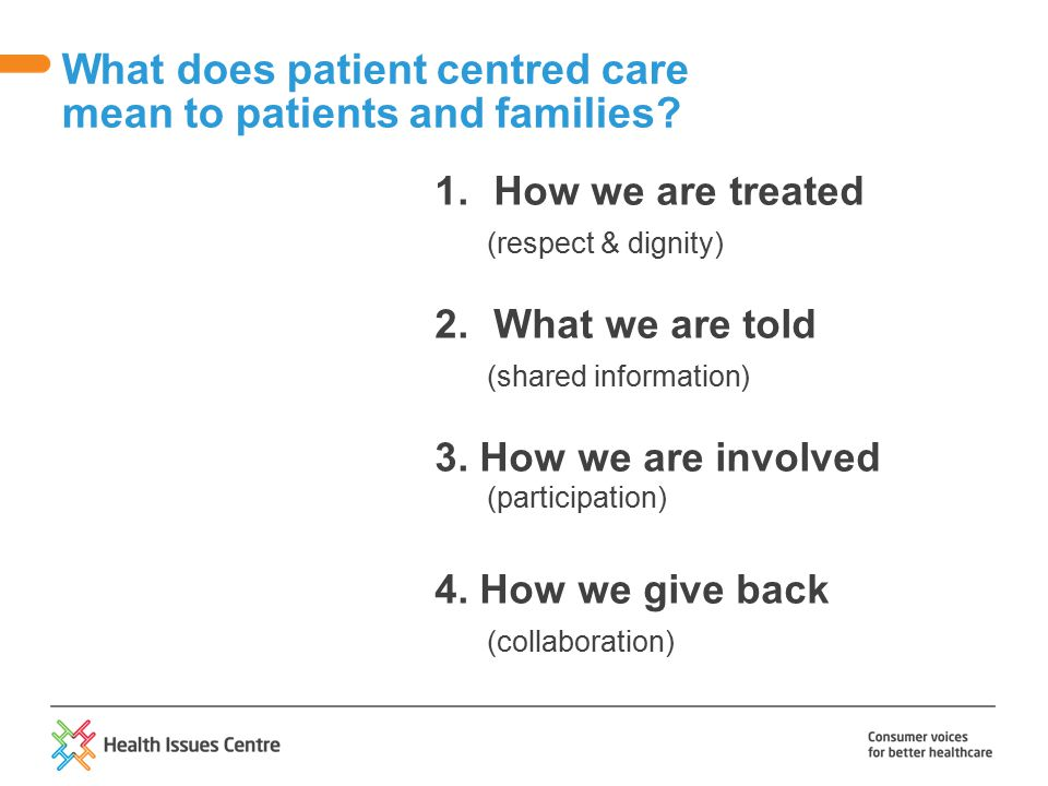 What does patient centred care mean to patients and families.