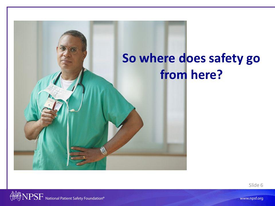 Slide 57 Changing Landscape: 5 Optimizing the Use of HIT to Improve Safety