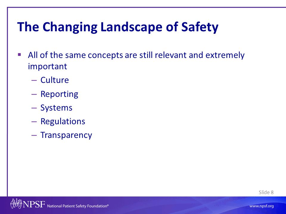 Slide 9 Changing Landscape: New or Expanded Focus 1.Care across the continuum 2.Patient/family engagement and experience 3.The workforce 4.Transparency and metrics 5.Use of health information technology