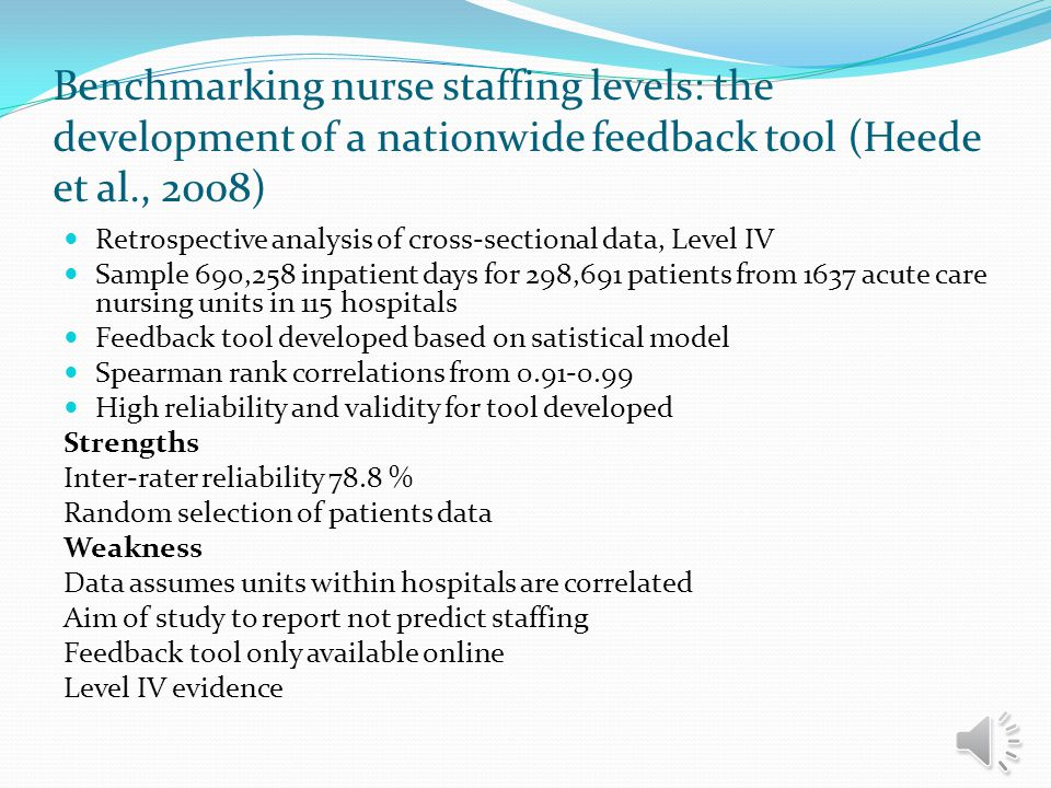 Adjusting for Patient Acuity in Measurement of Nurse Staffing (Mark and Harless, 2011) Cross Sectional and Longitudinal, Level IV Sample 579 hospitals