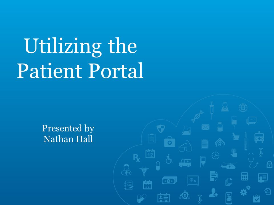 Summary Importance of the Portal  Patient Engagement.