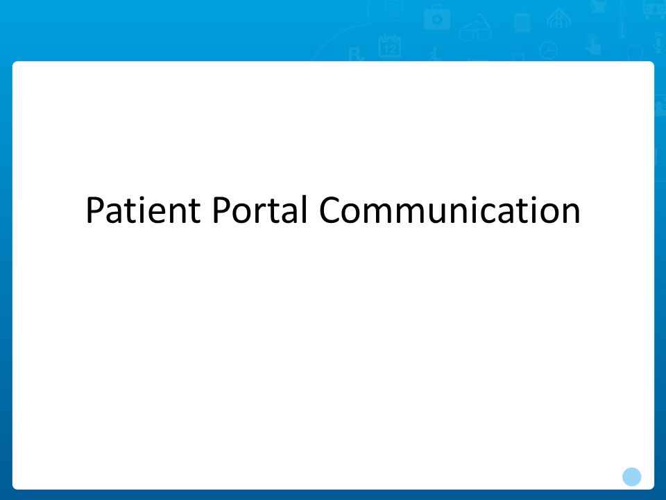 Patient Portal Communication