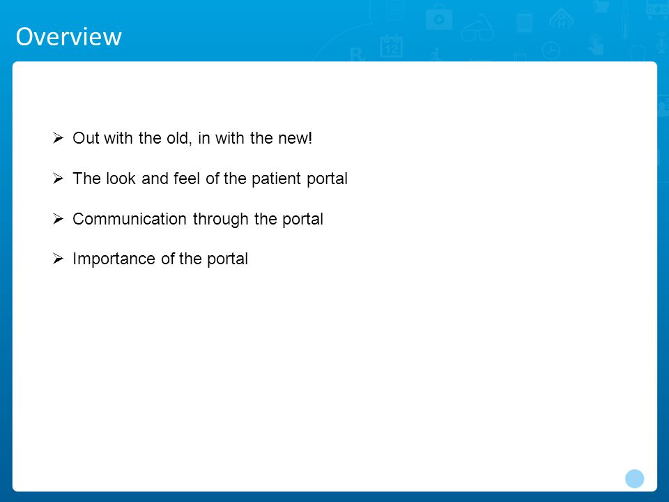 Summary If you're not using the portal now, start! Don't Hesitate Empower your patients!