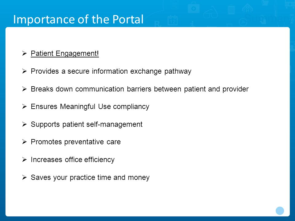 Summary Importance of the Portal  Patient Engagement.