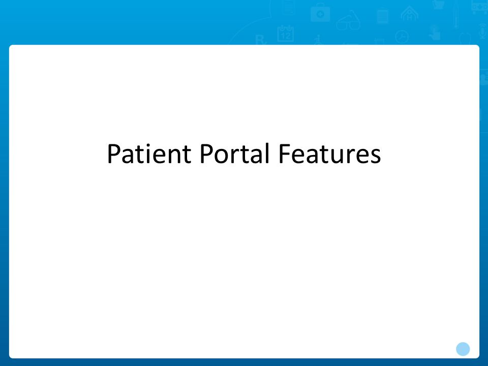 Patient Portal Features