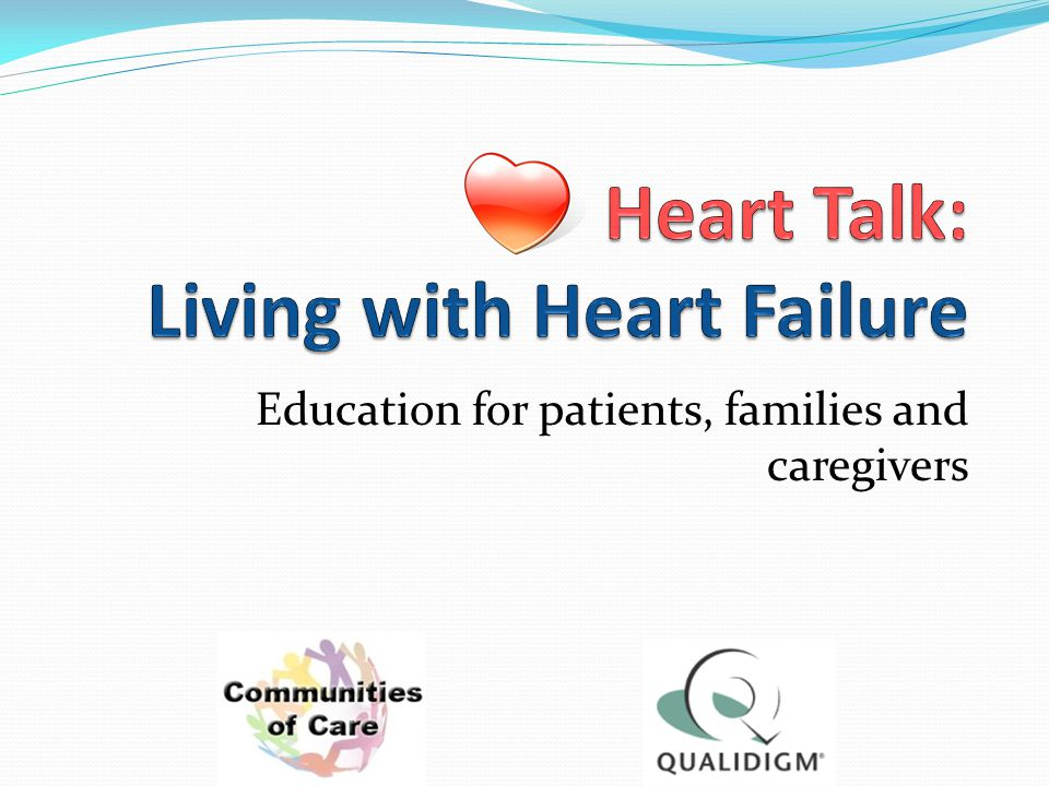 Education for patients, families and caregivers