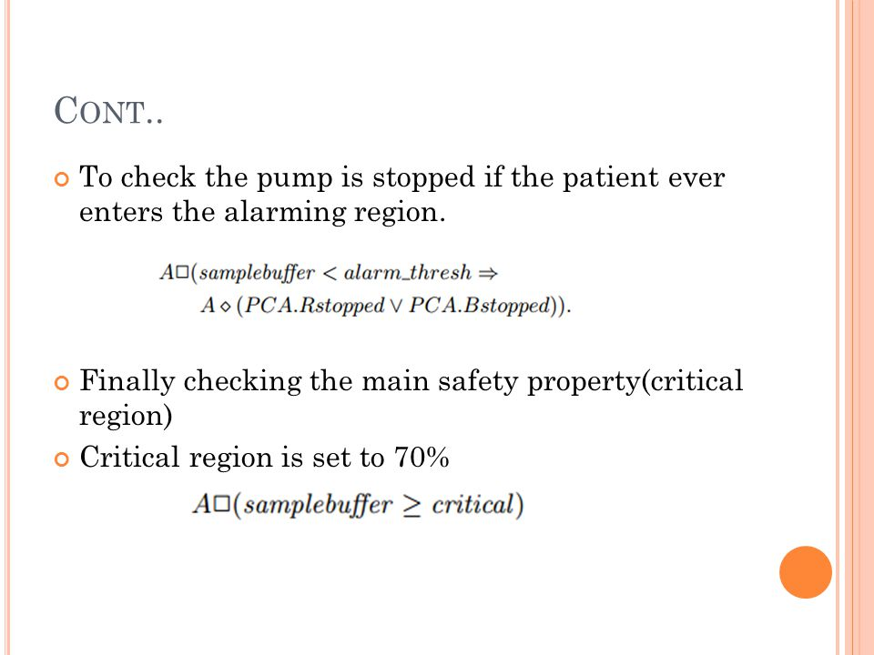 C ONT.. To check the pump is stopped if the patient ever enters the alarming region.