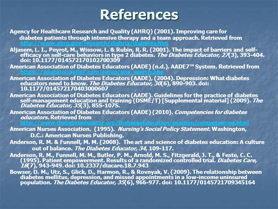 References Agency for Healthcare Research and Quality (AHRQ) (2001). Improving care for diabetes patients through intensive therapy and a team approac