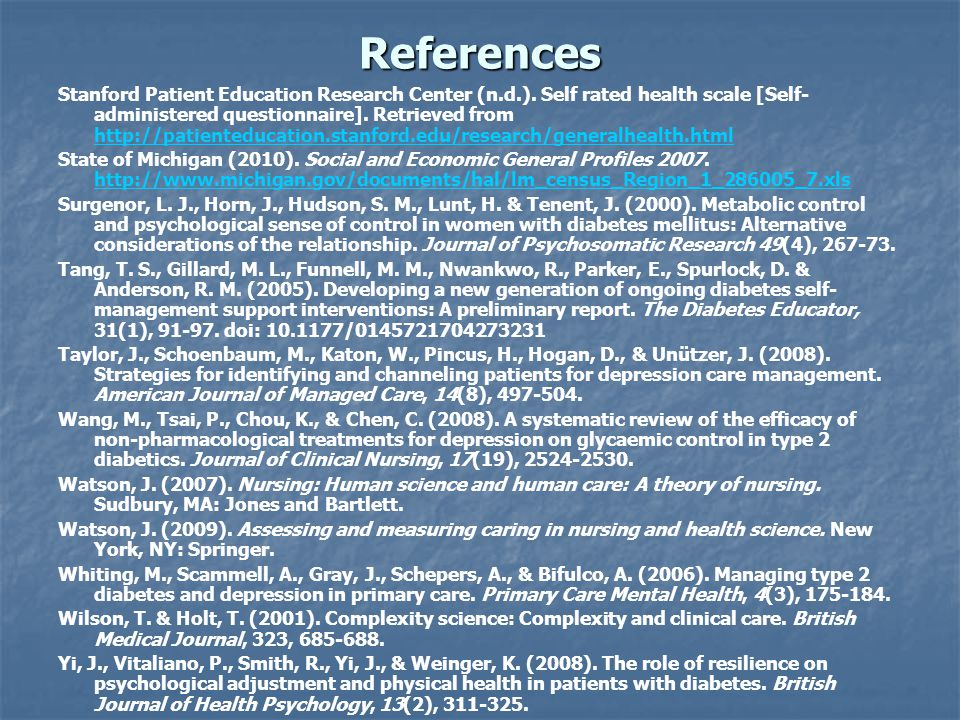 References Stanford Patient Education Research Center (n.d.). Self rated health scale [Self- administered questionnaire]. Retrieved from http://patien