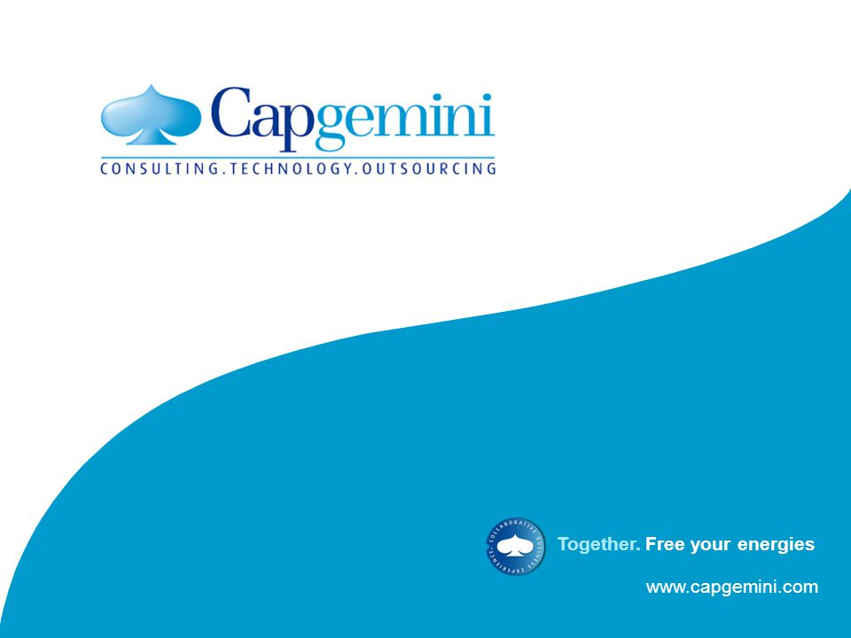 www.capgemini.com Together. Free your energies