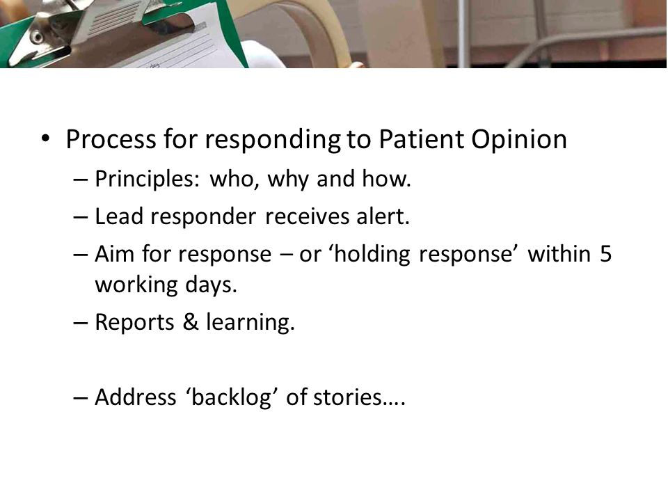 Process for responding to Patient Opinion – Principles: who, why and how.