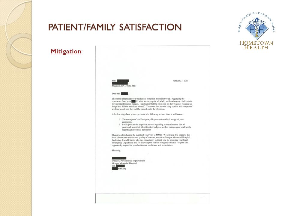PATIENT/FAMILY SATISFACTION Mitigation: